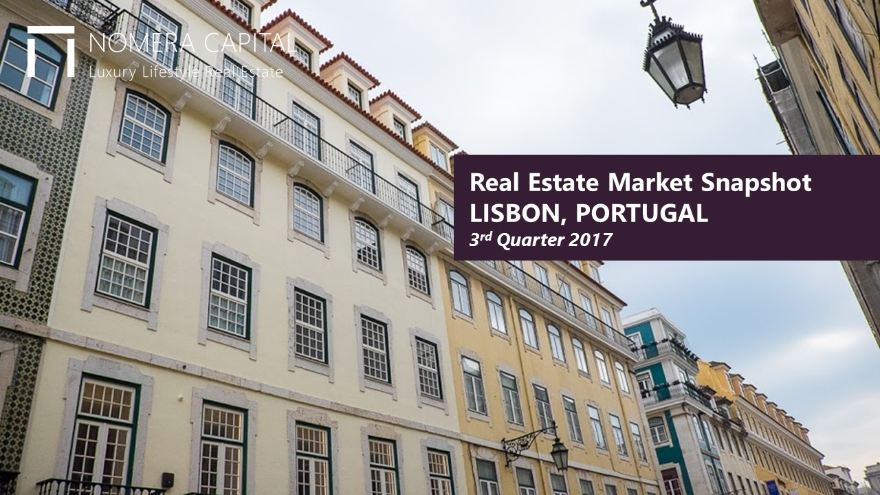 Real Estate Market Snapshot LISBON, PORTUGAL 3rd Quarter 2017
